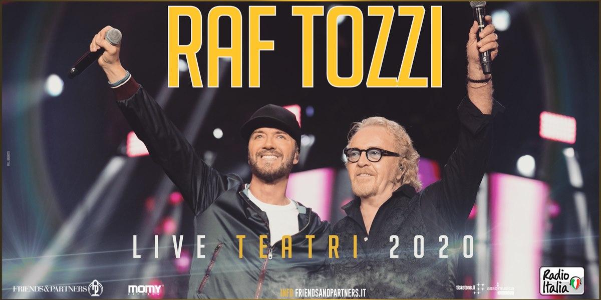 Concerto di Raf e Umberto Tozzi , Live Teatri 2020